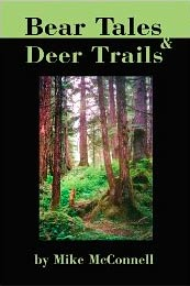Bear Tails and Deer Trails by Mike McConnell